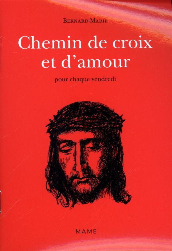 Chemin de croix et d'amour pour chaque vendredi 02