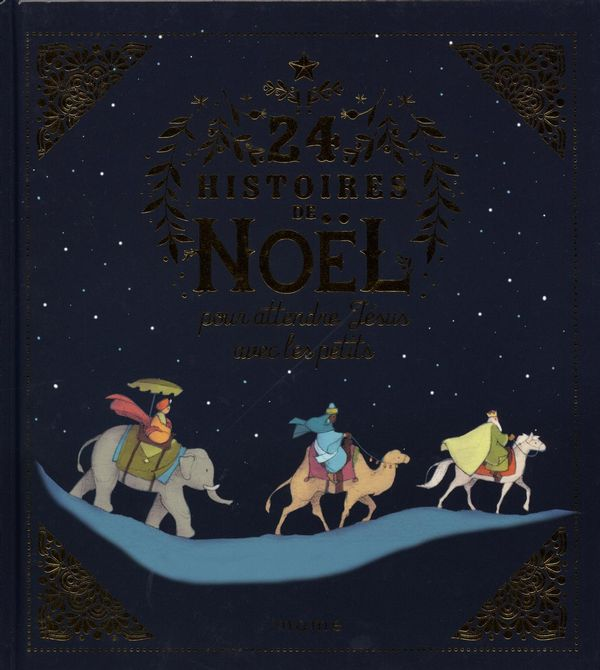 24 histoires de Noël pour attendre Jésus avec les petits N.E