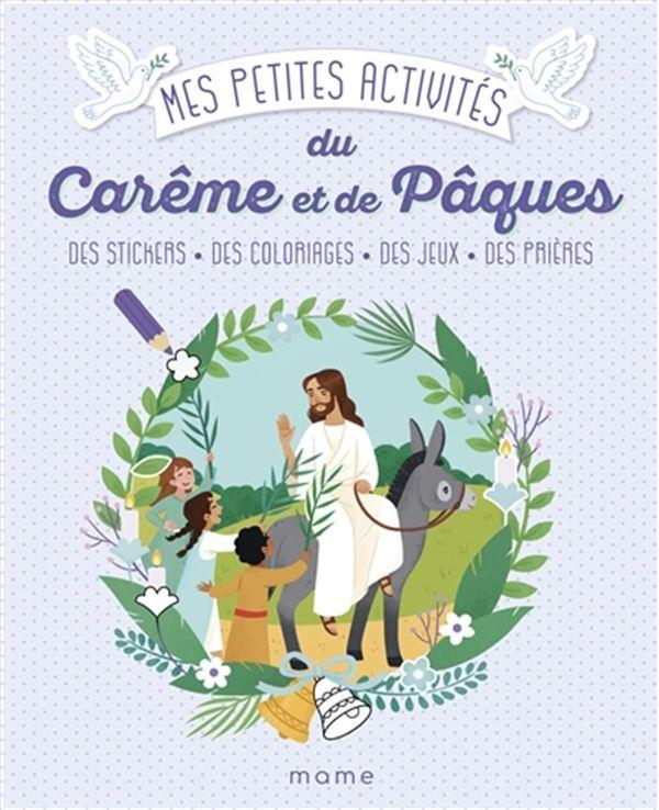 Mes petites activités du carême et de Pâques 3-6 ans