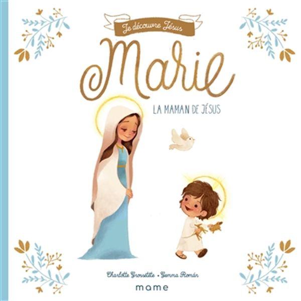 Marie, la maman de Jésus