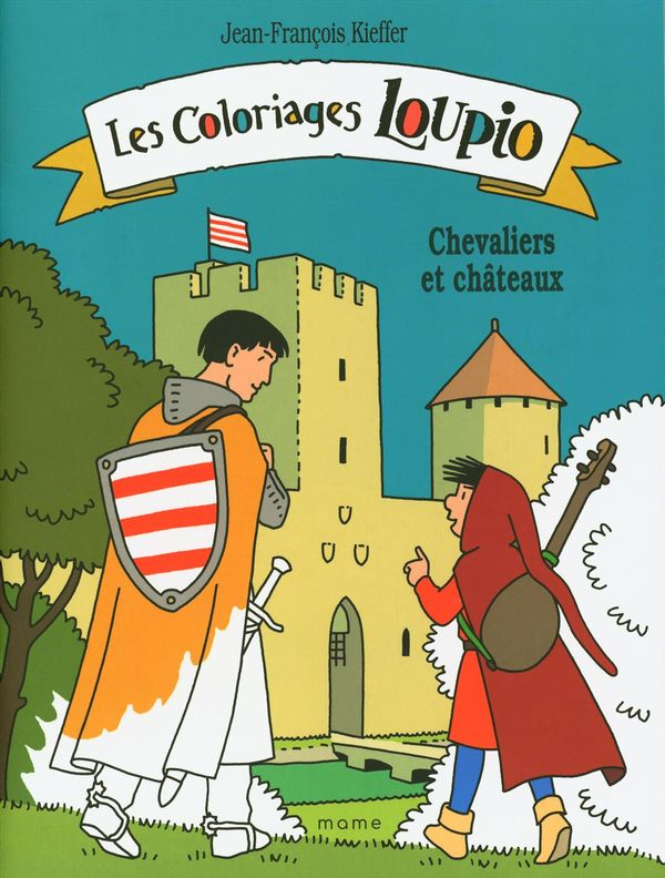 Les coloriages Loupio - Chevaliers et châteaux