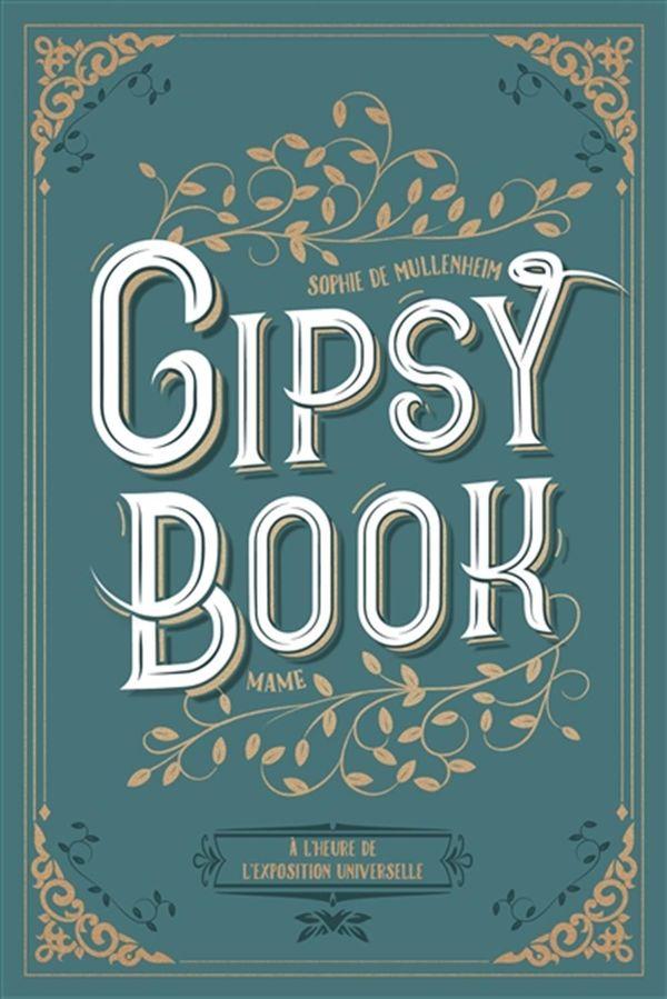 Gipsy book 04 : A l'heure de l'exposition universelle