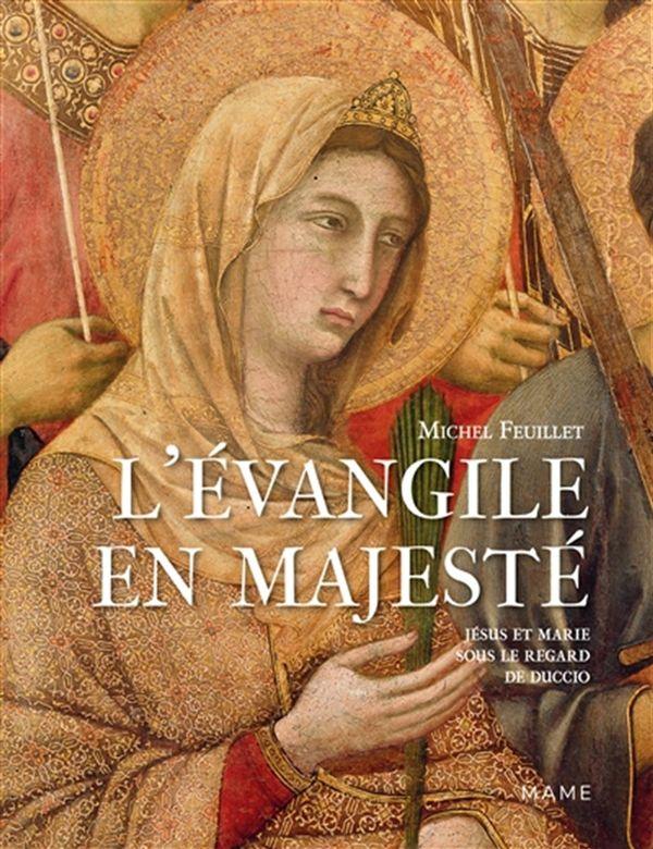 L'Évangile en majesté : Jésus et Marie sous le regard de Duccio