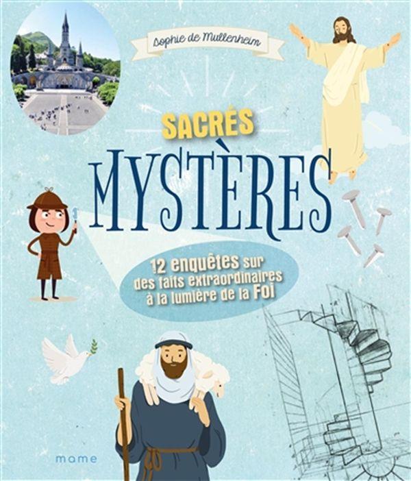 Sacrés mystères!