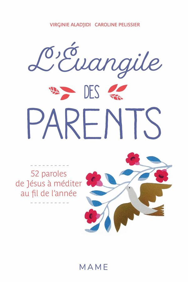 L'Evangile des parents : 52 paroles à méditer au fil de l'année
