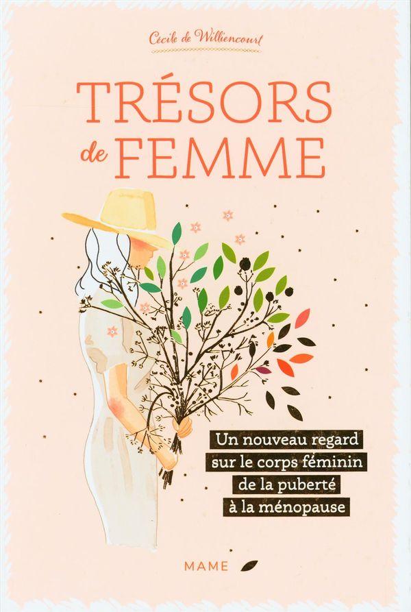 Trésors de femme : Un nouveau regard sur le corps féminin de la puberté à la ménopause