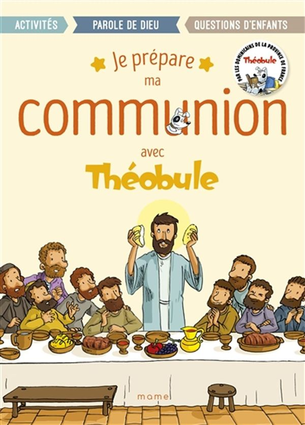 Je prépare ma communion avec Théobule