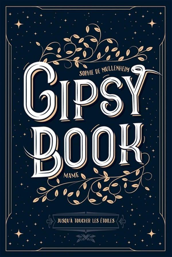 Gipsy book 05 : Jusqu'à toucher les étoiles