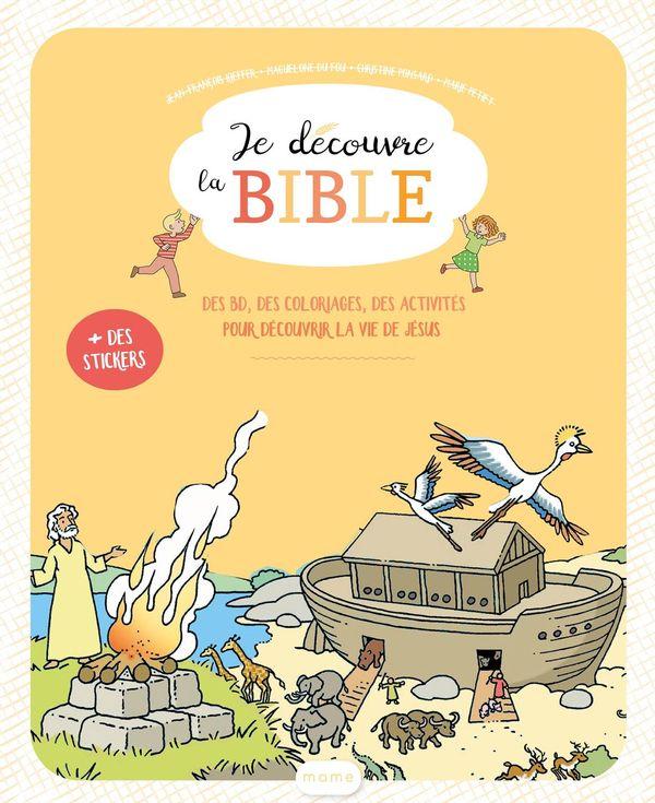 Je découvre la Bible - fichier enfant 6-8 ans