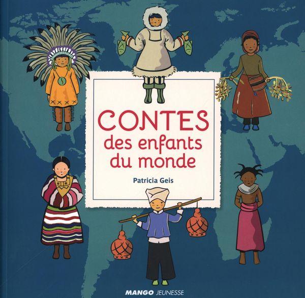 Contes des enfants du monde N.E.