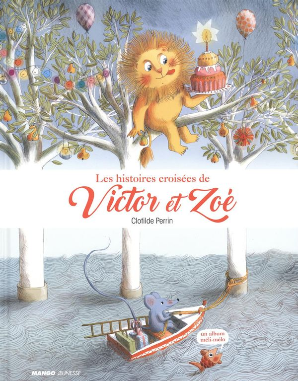 Les histoires croisées de Victor et Zoé