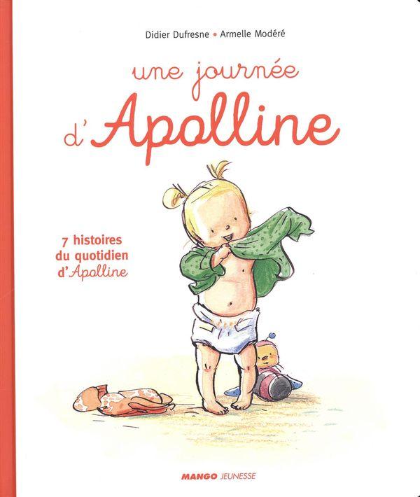Une journée d'Apolline : 7 histoires du quotidien d'Apolline