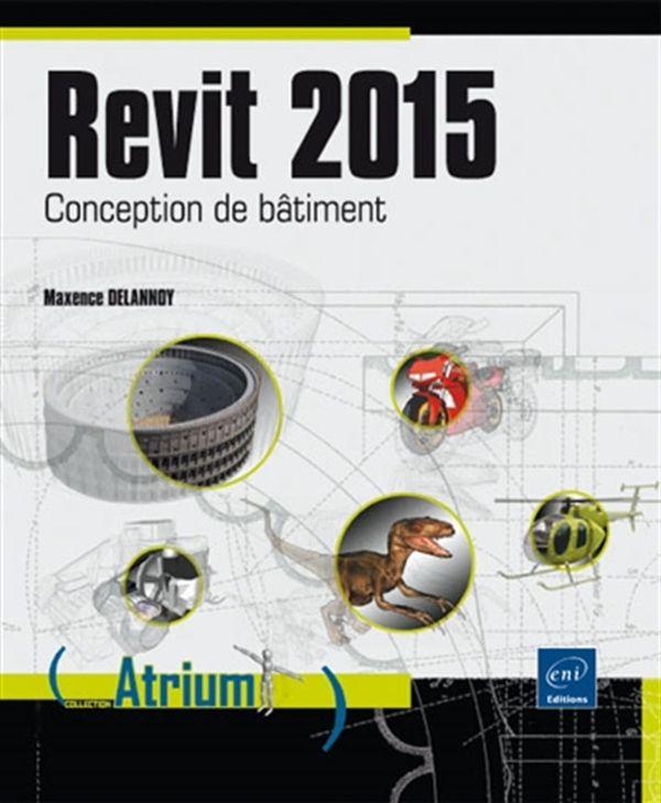 Revit 2015  Conception de bâtiment