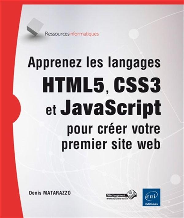 Apprenez les langages HTML5, CSS3 et JavaScript
