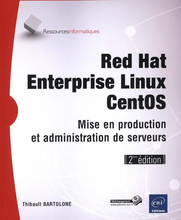 Red Hat Enterprise LINUX - CentOS 2e édi