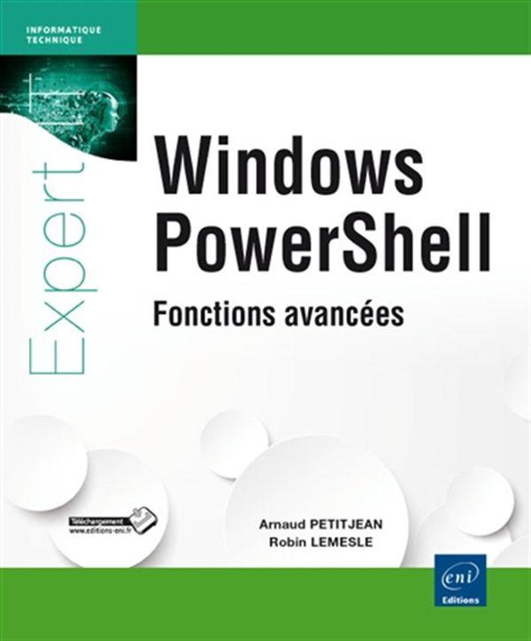 Windows PowerShell - Fonctionnalités avancées