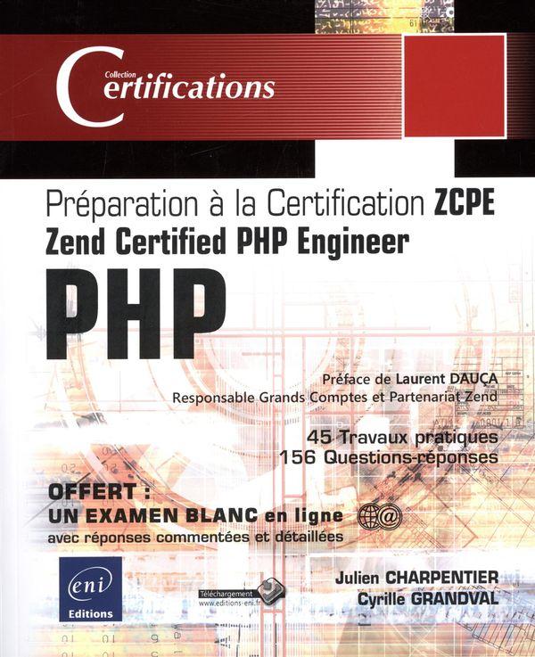 PHP 5.5  Préparation à la certification Zend Certified PHP
