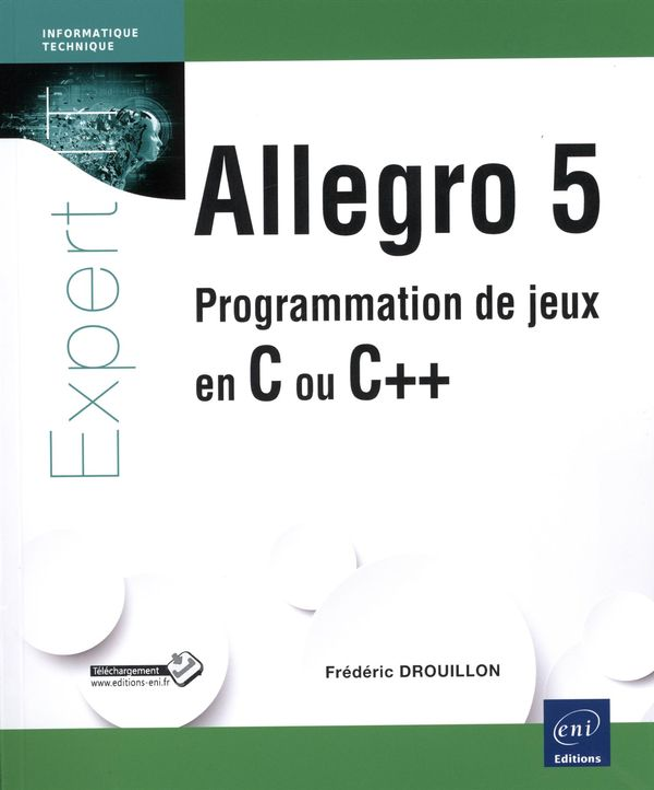 Allegro 5  Programmation de jeux en C ou C++