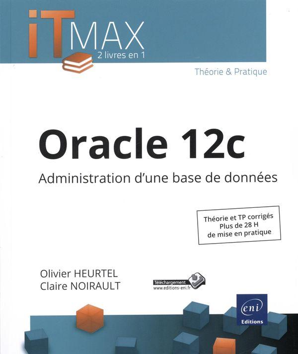 Oracle 12c  Administration d'une base de données