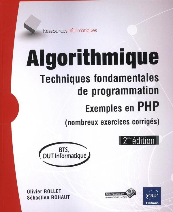 Algorithmique 2e édi  Techniques fondamentales de programmation
