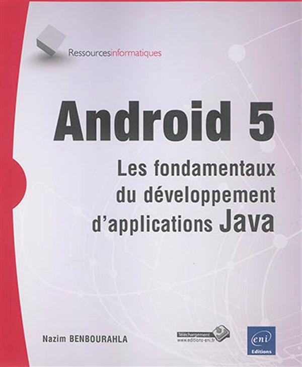 Androïd 5  Les fondamentaux du développement ...