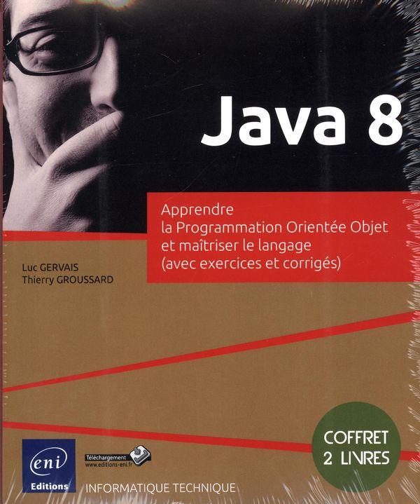 Java 8  Apprendre la Programmation Orientée et maîtrisée...