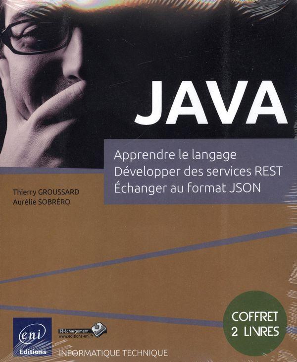 Java- Apprendre  le langage, Développer des services REST...