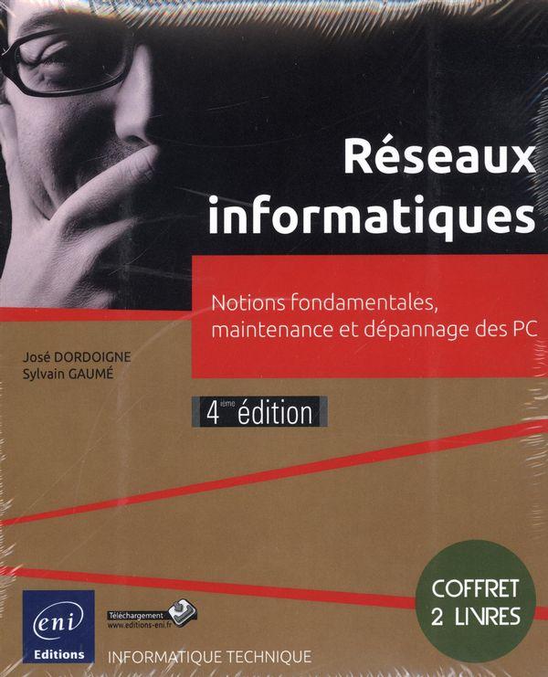 Réseaux informatiques  Notions fondamentales... 4e édition