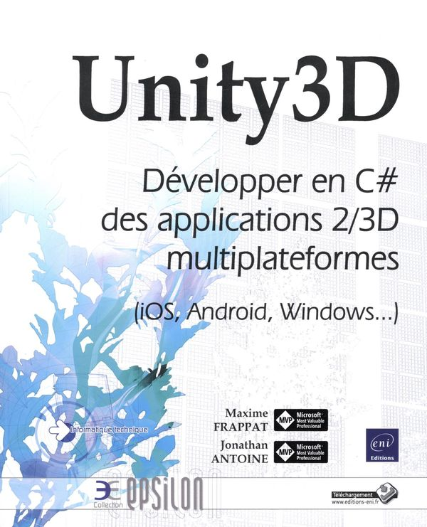 Unity3D - Développer en C# desapplications 2/3D...