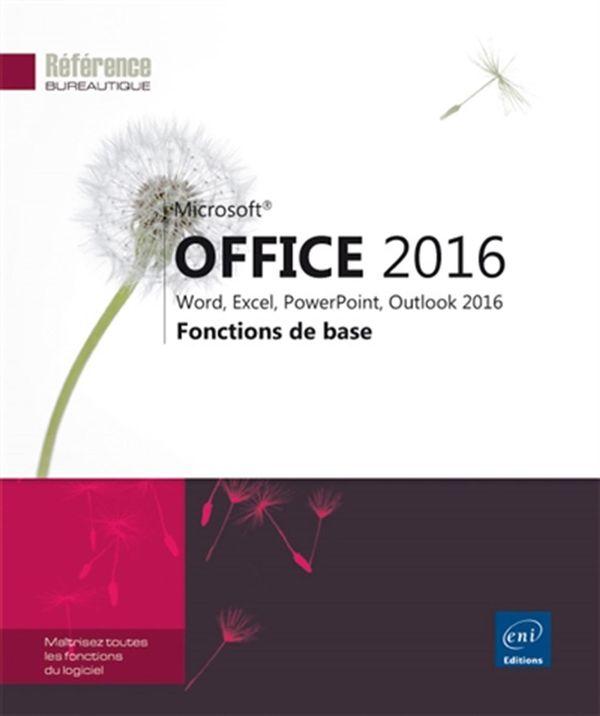 Office 2016 - Fonctions de base