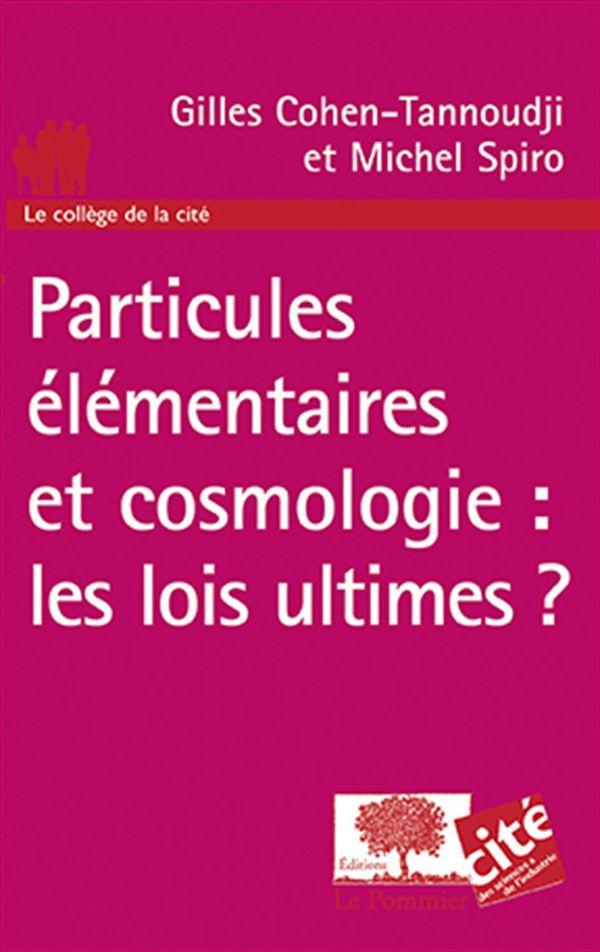 Particules élémentaires et cosmologie