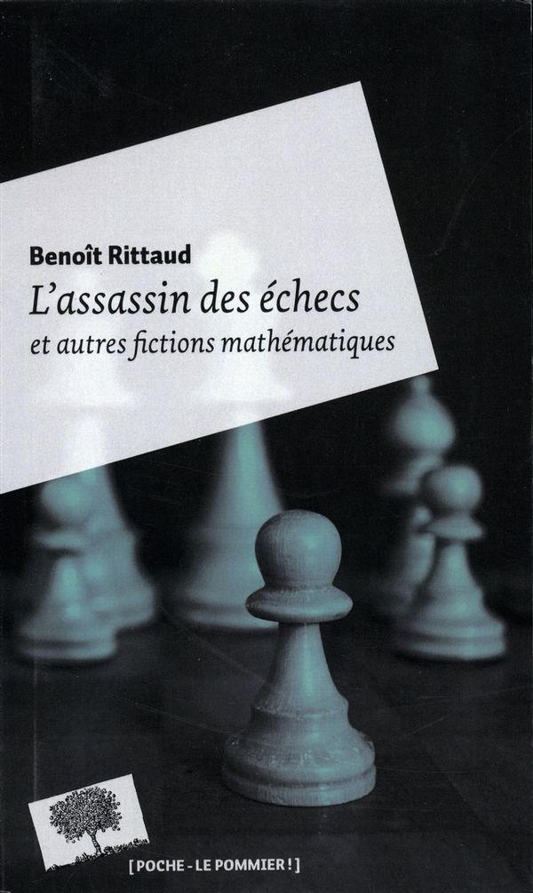 L'assassin des échecs et autres fictions mathématiques