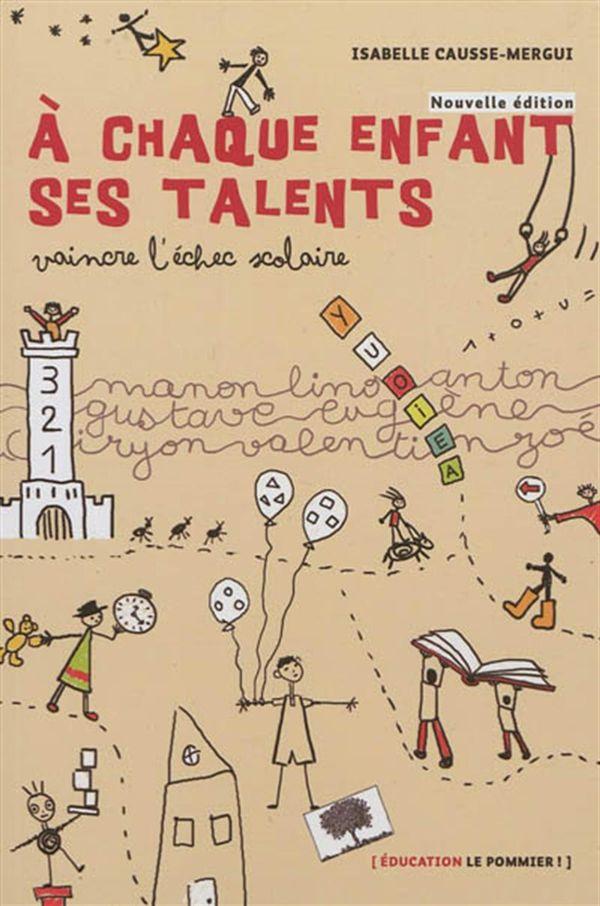 A chaque enfant ses talents N.E.