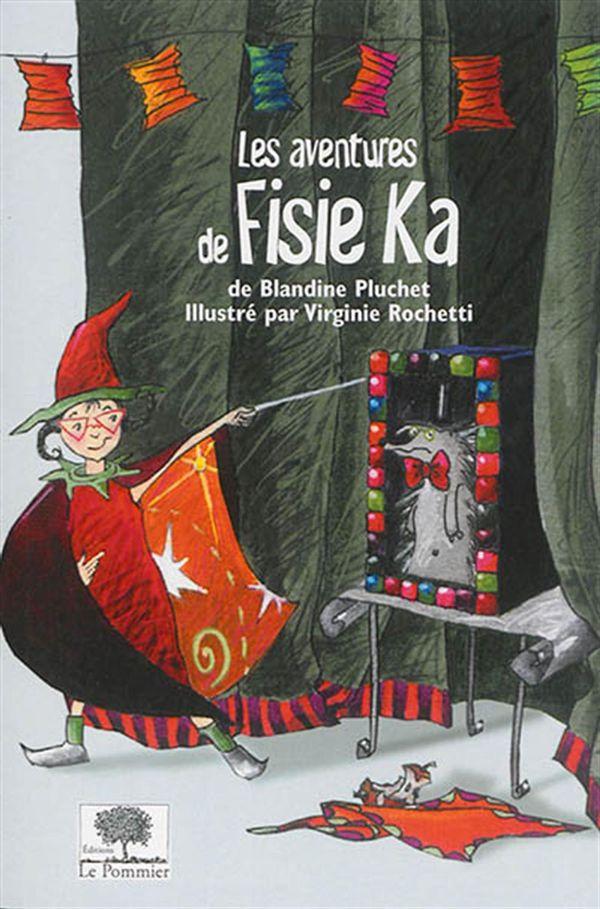 Les aventures de Fisie Ka