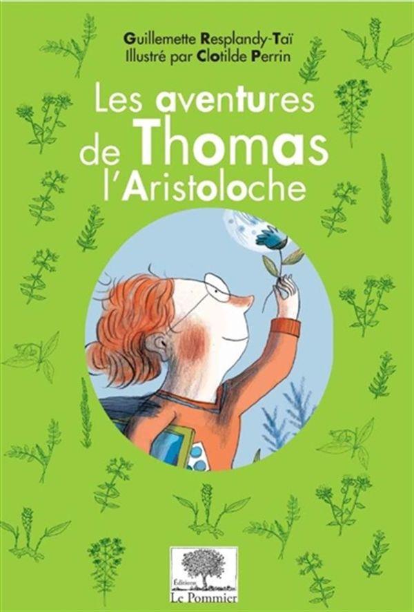 Les aventures de Thomas l'Aristoloche