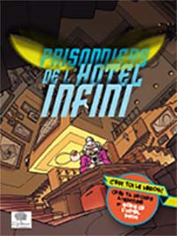 Prisonniers de l'hôtel Infini
