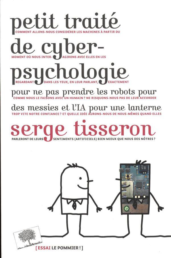 Petit traité de cyberpsychologie