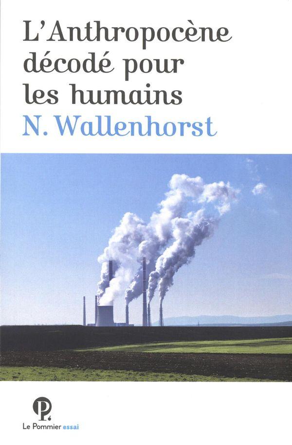 L'Anthropocène décodé pour les humains