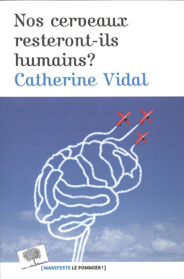 Nos cerveaux resteront-ils humains?