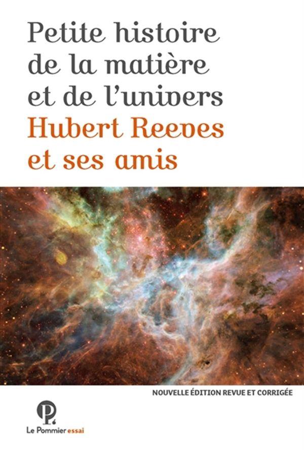 Petite Histoire de la matière de l'Univers N.E.