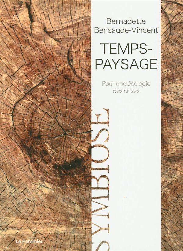 Temps-paysage  pour une écologie des crises