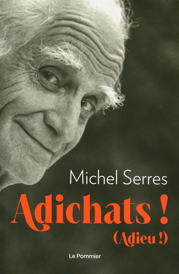 Adichats! (Adieu!)
