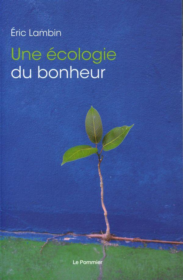 Une écologie du bonheur N.E.