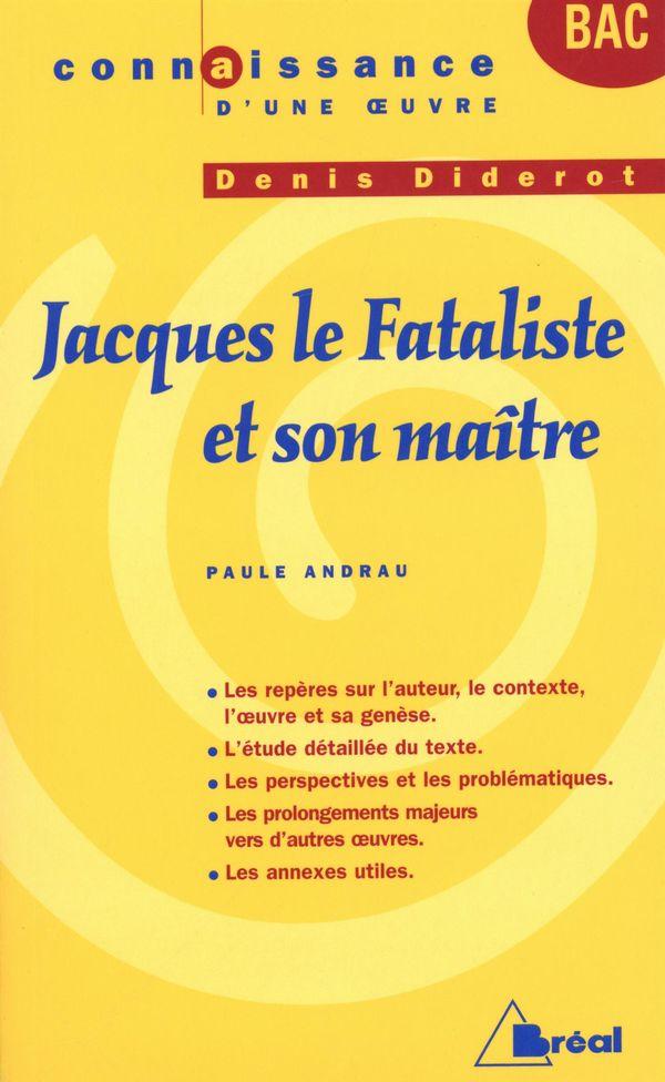 Jacques le Fataliste et sonmaitre - Denis Diderot