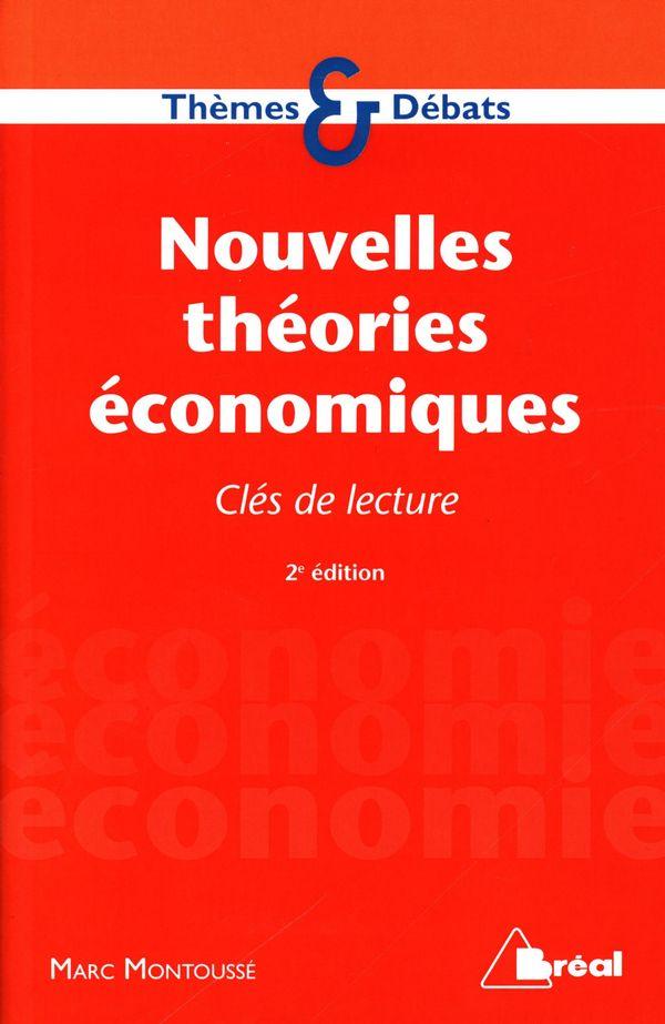 Nouvelles théories économiques : Clés de lecture 2e édiition