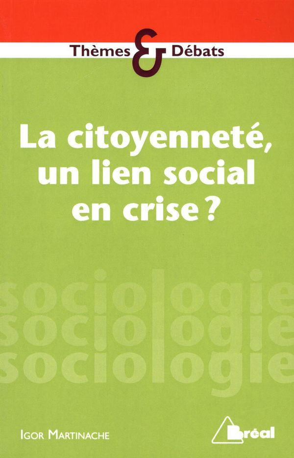 La citoyenneté, un lien social en crise?