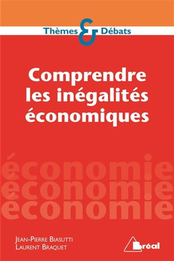 Comprendre les inégalités économiques
