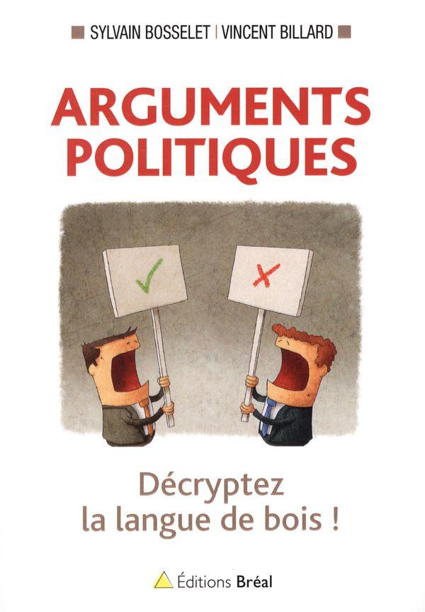 Arguments politiques  Décryptez la langue de bois !