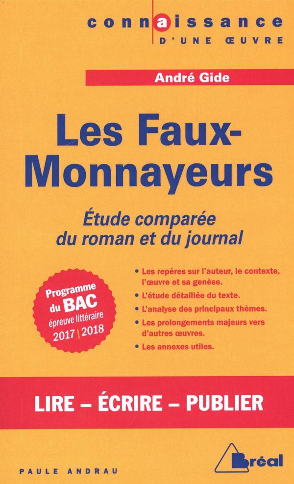 Les Faux-Monnayeurs : Étude comparée du roman et du journal