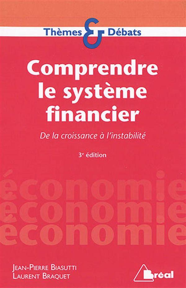 Comprendre le système financier 3e édition